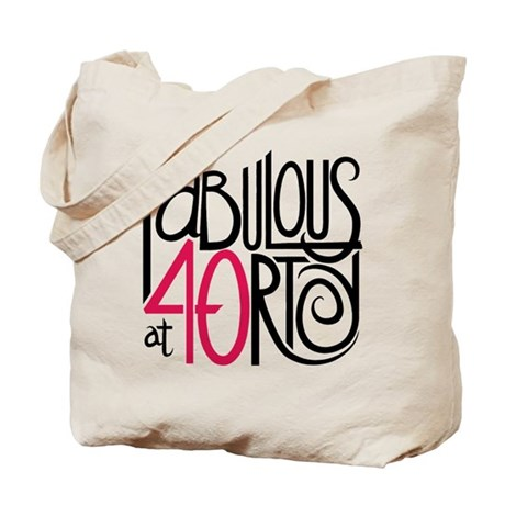 Fabulous at 40rty! Tote Bag