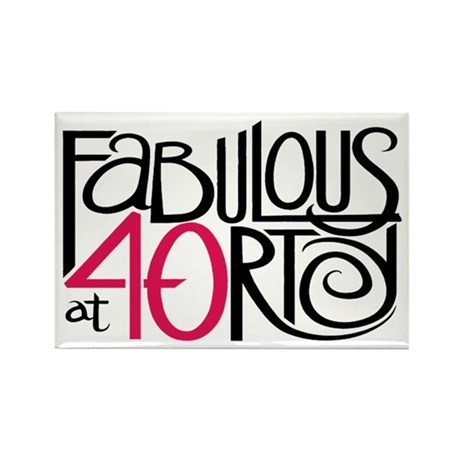 Fabulous at 40rty! Rectangle Magnet (100 pack)