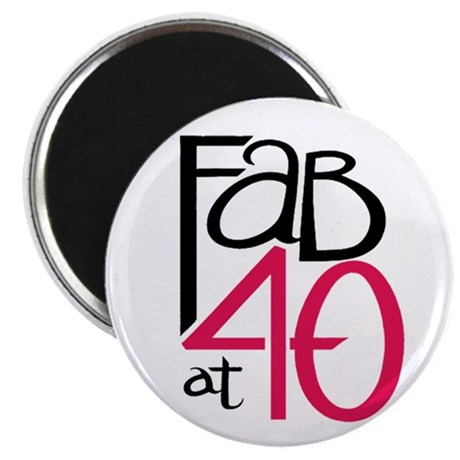 "Fabulous at 40rty! 2.25"" Magnet (100 pack)"