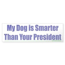 My Dog is Smarter than Your P Bumper Car Sticker