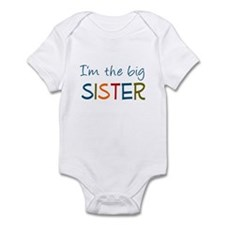 I'm the big sister Infant Bodysuit