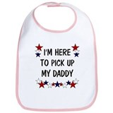 I'm here to pick up my Daddy Bib