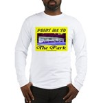 Point Me To The Park Long Sleeve T-Shirt