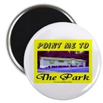Point Me To The Park Magnet