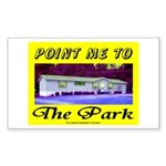 Point Me To The Park Rectangle Sticker