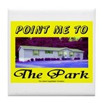 Point Me To The Park Tile Coaster