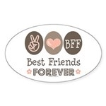 Peace Love BFF Friendship Oval Sticker