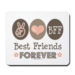 Peace Love BFF Friendship Mousepad