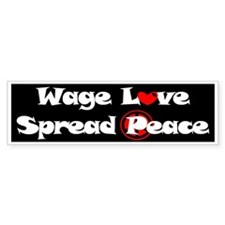 Wage Love, Spread Peace Bumper Bumper Sticker
