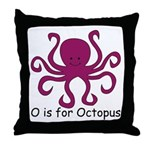 O is for Octopus Throw Pillow