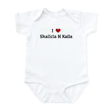 I Love Shalicia N Kaila Infant Bodysuit