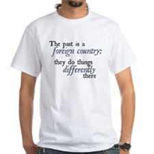 The Past is a Foreign Country Shirt