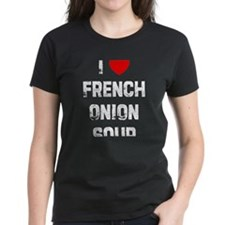 I * French Onion Soup Tee