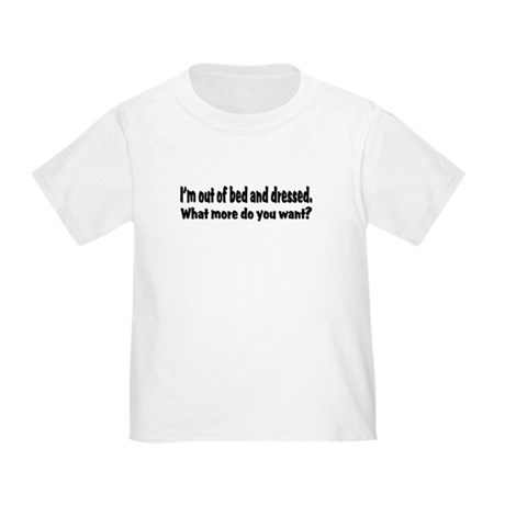 What More? Toddler T-Shirt