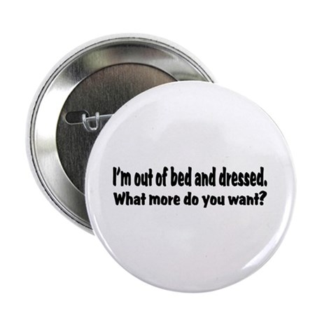 "What More? 2.25"" Button (100 pack)"