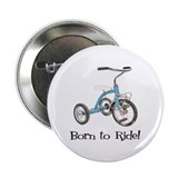Born to Ride Tricycle Button