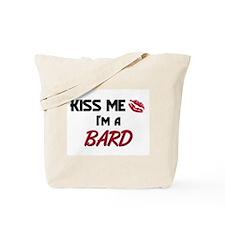 Kiss Me I'm a BARD Tote Bag