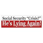 Social Security Crisis Lies (bumper sticker)