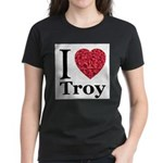 I Love Troy Women's Dark T-Shirt