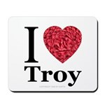 I Love Troy Mousepad