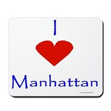 I love Manhattan Mousepad