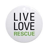 Live Love Rescue Ornament (Round)