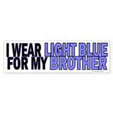 I Wear Light Blue For My Brother 5 Bumper Sticker