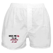 Kiss Me I'm a ATTORNEYS AT LAW Boxer Shorts