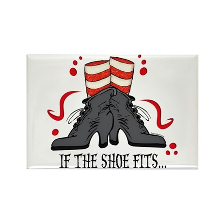 If The Shoe Fits Rectangle Magnet (10 pack)