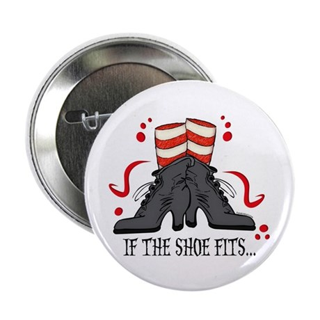 If The Shoe Fits 2.25&quot; Button (10 pack)