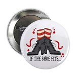 If The Shoe Fits Button