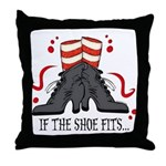 If The Shoe Fits Throw Pillow