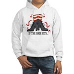 If The Shoe Fits Hooded Sweatshirt