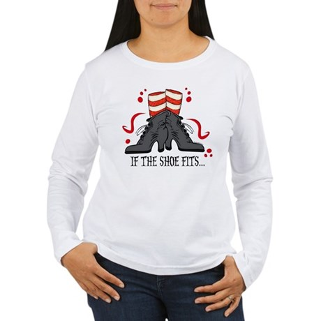 If The Shoe Fits Women's Long Sleeve T-Shirt