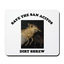 Save the Dirt Shrew Mousepad