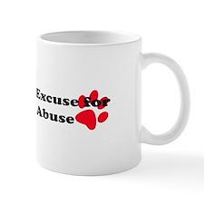 No Excuse-red Small Mug