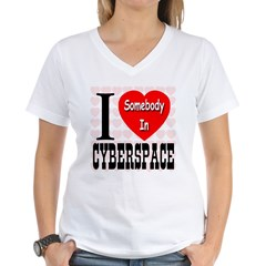 I Love Somebody In Cyberspace Women's V-Neck T-Shi