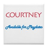 Courtney - Available For Play Tile Coaster