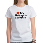 My Hubby is a Hottie Women's T-Shirt