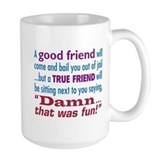 True Friend - Mug