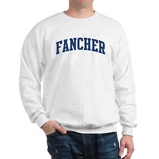 FANCHER design (blue) Sweatshirt