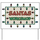 Santas Workshop Yard Sign