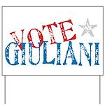 Vote Giuliani President 2008 Yard Sign