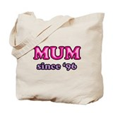Mum Since 1996 Mother's Day Tote Bag