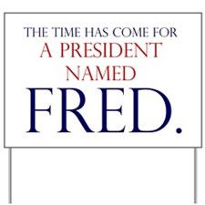 Time for Fred Yard Sign