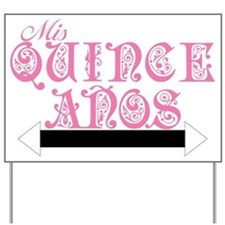 Unique Mis quince anos Yard Sign