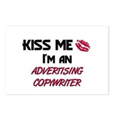 Kiss Me I'm a ADVERTISING COPYWRITER Postcards (Pa
