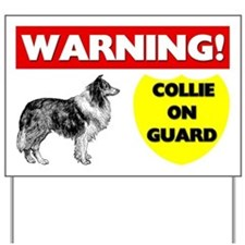Warning Collie On Guard Yard Sign