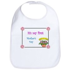 It's my first Mother's Day Bib