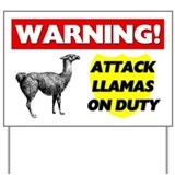 Warning Attack Llamas On Duty Yard Sign